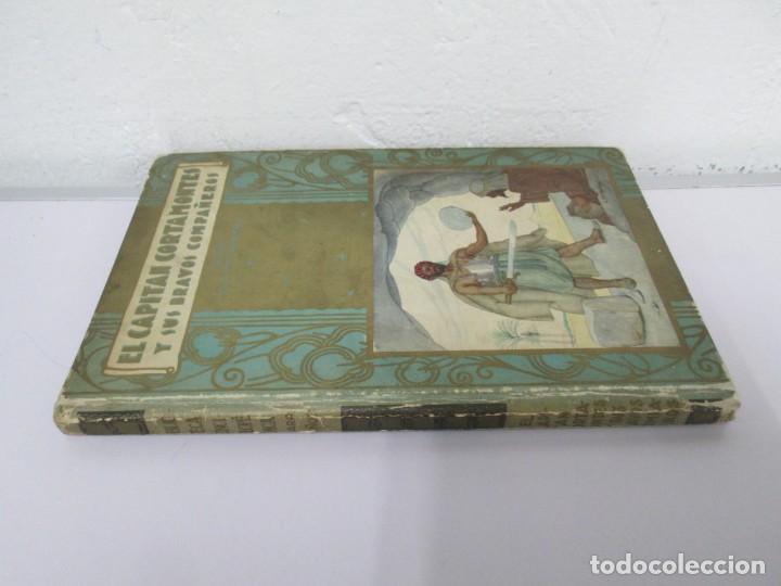 Libros de segunda mano: EL CAPITAN CORTAMONTES Y SUS BRAVOS COMPAÑEROS. EDICION SATURNINO CALLEJA - Foto 2 - 167912484