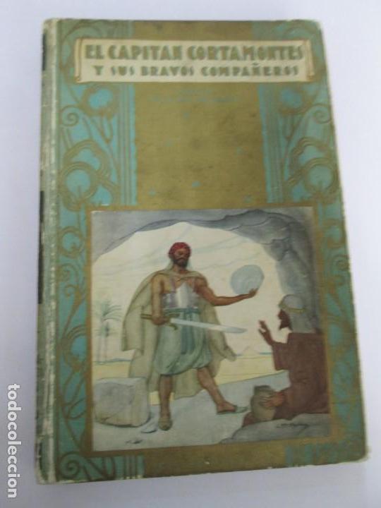 Libros de segunda mano: EL CAPITAN CORTAMONTES Y SUS BRAVOS COMPAÑEROS. EDICION SATURNINO CALLEJA - Foto 6 - 167912484