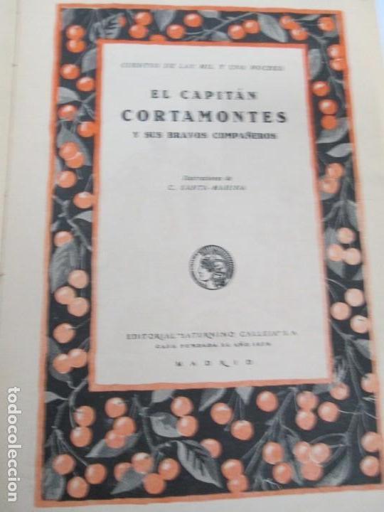 Libros de segunda mano: EL CAPITAN CORTAMONTES Y SUS BRAVOS COMPAÑEROS. EDICION SATURNINO CALLEJA - Foto 7 - 167912484