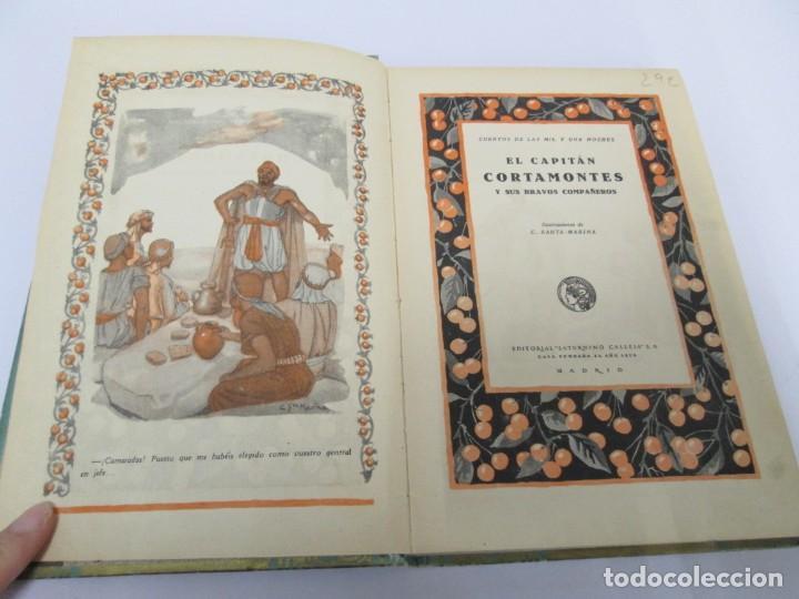 Libros de segunda mano: EL CAPITAN CORTAMONTES Y SUS BRAVOS COMPAÑEROS. EDICION SATURNINO CALLEJA - Foto 8 - 167912484