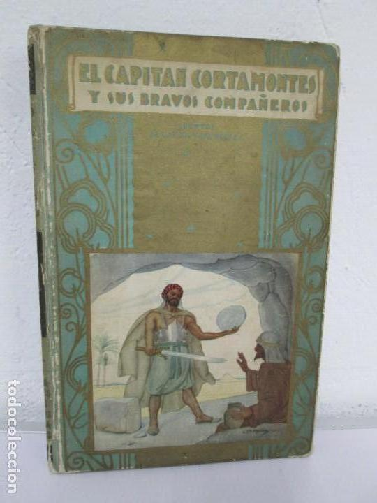 EL CAPITAN CORTAMONTES Y SUS BRAVOS COMPAÑEROS. EDICION SATURNINO CALLEJA (Libros de Segunda Mano - Literatura Infantil y Juvenil - Cuentos)