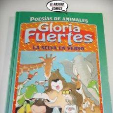 Libros de segunda mano: LA SELVA EN VERSO, GLORIA FUERTES, POESÍAS DE ANIMALES, MARIA LUISA TORCIDA, SUSAETA AÑO 1994, A9. Lote 168128104