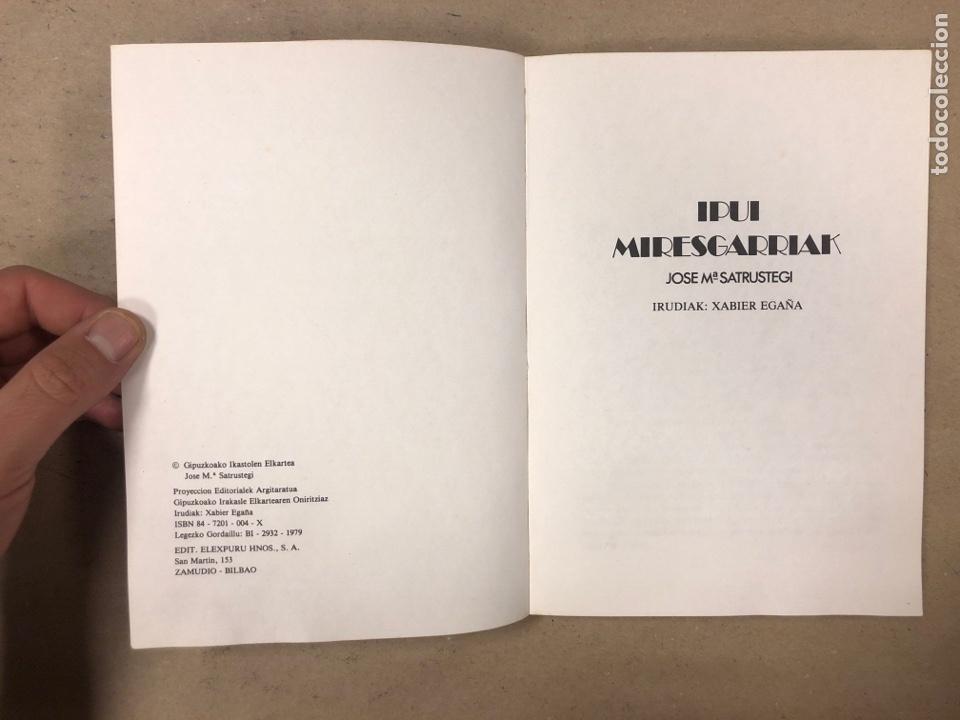 Libros de segunda mano: IPUI MIRESGARRIAK ETA LAPUR ZURIAK. 2 TOMOS. JOSE Mª SATRUSTEGI. IRUDIAK: XABIER EGAÑA - Foto 3 - 168215740