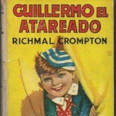 Livros em segunda mão: GUILLERMO EL ATAREADO - CROMPTON, RICHMAL - A-CUENTO-0900. Lote 168616984
