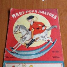 Libros de segunda mano: MARI-PEPA AMAZONA Nº29 .CON SUPLEMENTO RECORTABLE. ILUST. MARIA CLARET.1950.. Lote 168766268