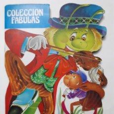 Libros de segunda mano: LA HORMIGA Y LA CIGARRA. COLECCIÓN FABULAS. 1984. Lote 168867762