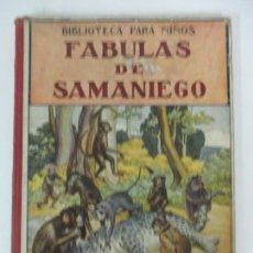 Libros de segunda mano: BIBLIOTECA PARA NIÑOS - FABULAS DE SAMANIEGO - ED RAMÓN SOPENA - CON ILUSTRACIONES - AÑOS 40. Lote 168983032