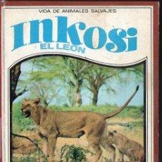 Libros de segunda mano: RUTLEY : INKOSI EL LEÓN (VIDAS DE ANIMALES SALVAJES MOLINO, 1968). Lote 169023464