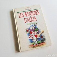 Libros de segunda mano: LAS AVENTURAS DE ALICIA - LEWIS CARROL - CLASICOS INFANTILES EN CATALAN. Lote 169088212