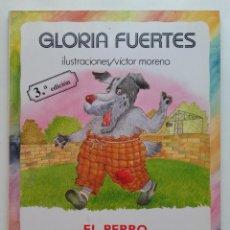 Libros de segunda mano: GLORIA FUERTES. EL PERRO QUE NO SABIA LADRAR - ED. ESCUELA ESPAÑOLA - 1992. Lote 169460872