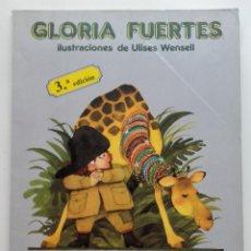 Libros de segunda mano: GLORIA FUERTES. EL PIRATA MOFETA Y LA JIRAFA COQUETA - ED. ESCUELA ESPAÑOLA - 1990. Lote 169461088