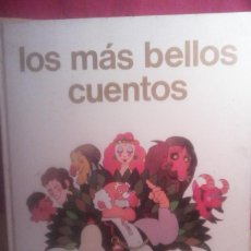 Libros de segunda mano: LOS MAS BELLOS CUENTOS .. Lote 170057360