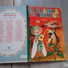 Libros de segunda mano: COLECCION PARA LA INFANCIA - LA CIGARRA Y LA HORMIGA -. Lote 170185804