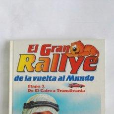 Libros de segunda mano: EL GRAN RALLYE DE LA VUELTA AL MUNDO ETAPA 3 GATO ISIDORO. Lote 170319701