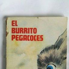 Libros de segunda mano: EL BURRITO PEGACOCES. Lote 170572138