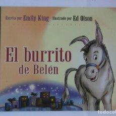 Libros de segunda mano: EL BURRITO DE BELEN. EMILI KING. ED OLSON. DEBIBL. Lote 171008199