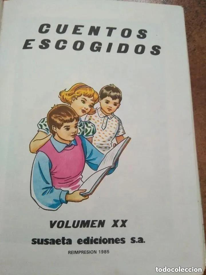 Libros de segunda mano: CUENTOS ESCOGIDOS SUSAETA. VOL XX. - Foto 2 - 171097307