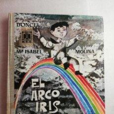 Libros de segunda mano: EL ARCO IRIS - DONCEL COLECCION LA BALLENA ALEGRE. Lote 171276088