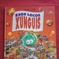 Libros de segunda mano: ESOS LOCOS XUNGUIS. RAMIS / CERA.. Lote 171367639