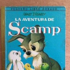 Libros de segunda mano: LA AVENTURA DE SCAMP. WALT DISNEY. PEQUEÑO LIBRO DORADO 1972. Lote 171451489