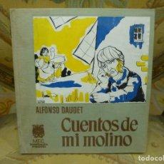 Libros de segunda mano: CUENTOS DE MI MOLINO, DE ALFONSO DAUDET. ILUSTRADO POR CESCA JAUME. LUMEN 1.970.. Lote 171525064