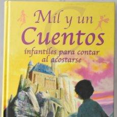 Libros de segunda mano: MIL Y UN CUENTOS INFANTILES PARA CONTAR AL ACOSTARSE. COCO VALERO. Lote 171544544