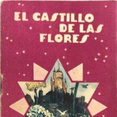 Libros de segunda mano: EL CASTILLO DE LAS FLORES. COLECCION COLORIN. Nº17. CALLEJA. MADRID. PAGINAS: 31. . Lote 171665365