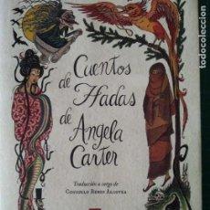 Libros de segunda mano: CUENTOS DE HADAS DE ÁNGELA CARTER. Lote 171733604