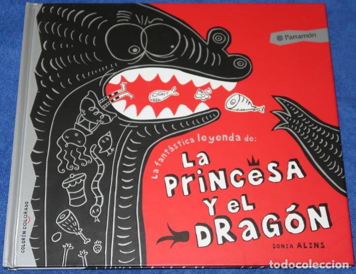 LA FANTÁSTICA HISTORIA DE LA PRINCESA Y EL DRAGÓN - SONIA ALINS - PARRAMON (2010) (Libros de Segunda Mano - Literatura Infantil y Juvenil - Cuentos)