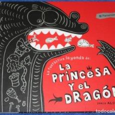 Libros de segunda mano: LA FANTÁSTICA HISTORIA DE LA PRINCESA Y EL DRAGÓN - SONIA ALINS - PARRAMON (2010). Lote 172363800