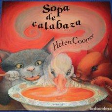 Libri di seconda mano: SOPA DE CALABAZA - HELEN COOPER - EDITORIAL JUVENTUD (2019). Lote 172364427