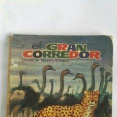 Libros de segunda mano: EL GRAN CORREDOR CUENTOS DEL DESIERTO Y LA PRADERA. Lote 172427984