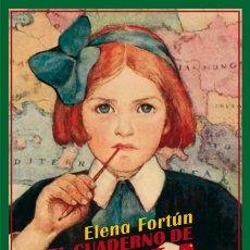 Libros de segunda mano: EL CUADERNO DE CELIA. ELENA FORTUN. NUEVO. Lote 173135613