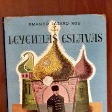 Livros em segunda mão: LEYENDAS ESLAVAS, AMANDO LAZARO ROS. Lote 173187884