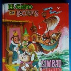 Libros de segunda mano: LIBRO CUENTO EL GATO CON BOTAS SIMBAD EL MARINO IBERLIBRO COLECCIÓN AMANECER. Lote 173199337