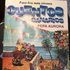 Libros de segunda mano: CUENTOS CANARIOS PARA LOS MÁS JÓVENES PEPA AURORA AÑO 1998. Lote 173509950