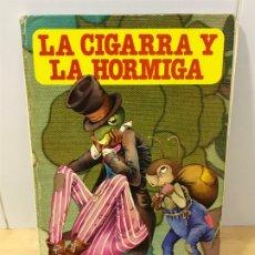 Libros de segunda mano: LA CIGARRA Y LA HORMIGA. BUENOS DÍAS 4. BRUGUERA. 1978. Lote 173606303