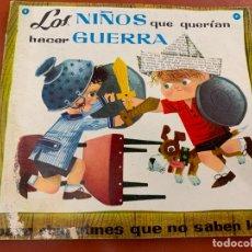Libros de segunda mano: LOS NIÑOS QUE QUERIAN HACER LA GUERRA, COL. NIÑOS CAPRICHOSOS. ED. MOLINO. Lote 173710785