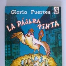 Libros de segunda mano: GLORIA FUERTES // LA PÁJARA PINTA // CUENTOS EN VERSO // 1972 // PRIMERA EDICIÓN. Lote 173815528