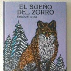 Libros de segunda mano: EL SUEÑO DEL ZORRO.(ÁLBUM ILUSTRADO POR KEIZABURO TEJIMA).ESPECTACULAR Y AL MEJOR PRECIO. Lote 173933034