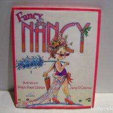 Libros de segunda mano: FANCY NANCY - JANE O'CONNOR - ILUSTRACIONES ROBIN PREISS - PIRUETA 2008. Lote 173996808