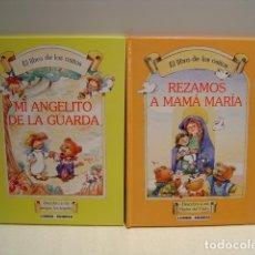 Libros de segunda mano: EL LIBRO DE LOS OSITOS: MI ANGELITO DE LA GUARDA - REZAMOS A MAMÁ MARÍA - LUMEN EDIBESA 2008. Lote 173996965