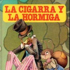 Libros de segunda mano: LA CIGARRA Y LA HORMIGA (BUENOS DÍAS BRUGUERA, 1978). Lote 174028897