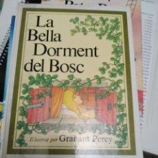 Libros de segunda mano: LA BELLA DORMENT DEL BOSC. Lote 174223160
