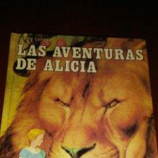 Libros de segunda mano: LIBRO LAS AVENTURAS DE ALICIA,COLECION CLASICOS DE JUVENTUD AÑOS 1980 ,EDITORIAL ALFREDO ORTELLS. Lote 174256089