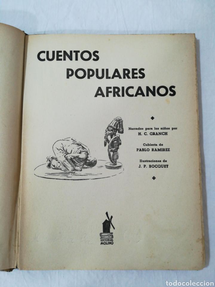 Libros de segunda mano: CUENTOS POPULARES AFRICANOS - EDITORIAL MOLINO - 1958 - Foto 4 - 174437399