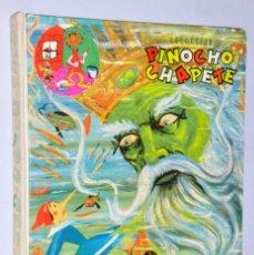 Libros de segunda mano: COLECCIÓN PINOCHO - CHAPETE. TOMO I. Lote 174461513