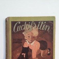 Libros de segunda mano: CUCHIFRITÍN EN CASA DE SU ABUELO. ELENA FORTÚN. M. AGUILAR EDITOR. TDK411. Lote 174560119