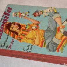 Libros de segunda mano: ANTOÑITA LA FANTÁSTICA, EN MÉXICO, POR BORITA CASAS - 1ª EDICIÓN 1957 - ¡BUEN ESTADO! - ¡MIRA!. Lote 174985562