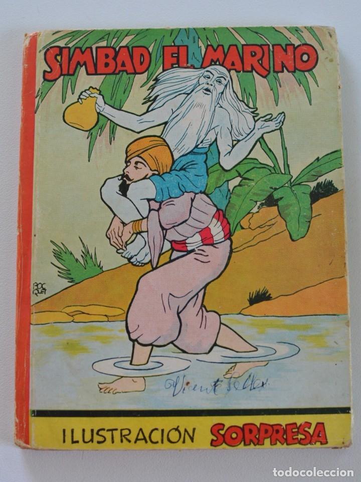 SIMBAD EL MARINO (LIBRO MOVIL EN 3-D) ILUSTRACIÓN SORPRESA Nº 10 - EDITORIAL MOLINO AÑOS 50 (Libros de Segunda Mano - Literatura Infantil y Juvenil - Cuentos)